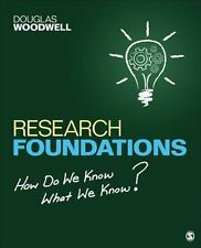 Research Foundations : How Do We Know What We Know? by Douglas R. (Richard)...