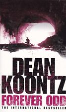 FOREVER ODD, DEAN KOONTZ - PAPERBACK, NEW BOOK (A FORMAT)