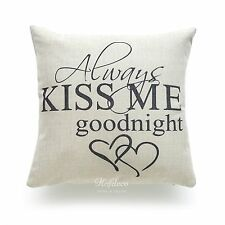 "Cushion Cover Heavy Weight His and Her Love Is All You Need Sweet Home 45cm Ivory Always Kiss Me Goodnight 18""x18"""