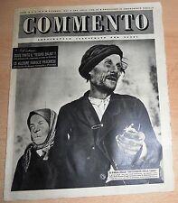 SETTIMANALE ILLUSTRATO PER TUTTI   COMMENTO  N°  47 1947  ORIGINALE !!!