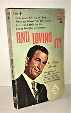 AND LOVING IT Get Smart Novel 1st Edition 1967 Paperback by William Johnston