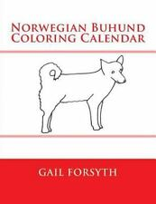 Norwegian Buhund Coloring Calendar by Gail Forsyth (2015, Paperback)