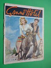 Grand Hôtel Magazine 1953 367 Le Na Cumpagn - Sacrifice D'Amour