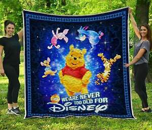 We Are Never Too Old For Winnie The Pooh DN Fleece Blanket, Quilt Blanket