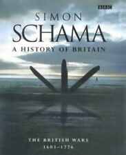 A History of Britain Volume 2: The British Wars 160... by Schama, Simon Hardback