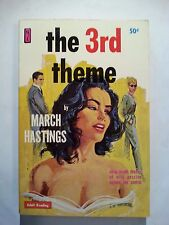 The 3rd Theme: March Hastings Newsstand 1961 Sleaze/GGA/Fiction/Adult E-16