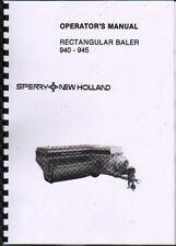 New Holland 940 and 945 Rectangular Baler Operator Instruction Manual Book
