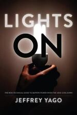 Lights On: The Non-Technical Guide to Battery Power when the Grid Goes Down