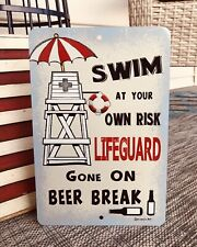 Lifeguard On Beer Break Sign - Pool Sign - Funny Pool Decor - Swimming Pool Sign