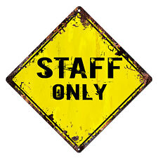 DS-0030 STAFF ONLY Diamond Sign Rustic Chic Sign Shop Home Decor Gift