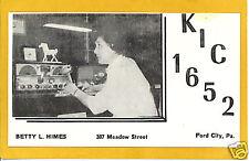 QSL Short Wave Radio Postcard Betty Himes Ford City PA