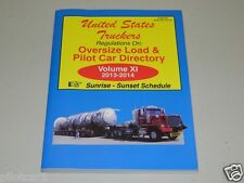 Oversize Load & Pilot Car Directory (Sunrise - Sunset) Volume 11 XI 2013-2014