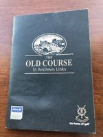 THE OLD COURSE St. Andrews LINKS YARDAGE BOOK HOLE BY HOLE
