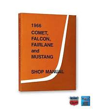 1966 Ford Falcon Fairlane Mustang Mercury Comet Shop Manual