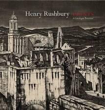 Henry Rushbury Prints: A Catalogue Raisonné-ExLibrary
