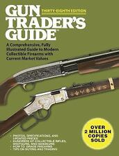 Gun Traders Guide 38th Edition Firearm Shotgun Values Price Reference Guide Book