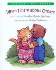 NEW - When I Care about Others (The Way I Feel Books)