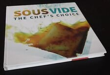 Chris Holland: SousVide - The Chef's Choice. Hardcover, 2015