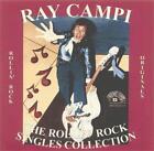 RAY CAMPI Rollin' Rock Singles Collection CD - NEW - 30 Tracks Texas Rockabilly