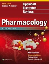 Lippincott Illustrated Reviews: Pharmacology by Karen Whalen (2014,...
