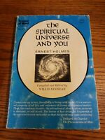 THE SPIRITUAL UNIVERSE AND YOU - Ernest Holmes - 1971 1st Edition Paperback RARE