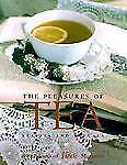 Pleasures of Tea: Recipes & Rituals-ExLibrary