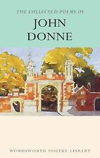Collected Poems of John Donne (Wordsworth Poetry Library) by John Donne