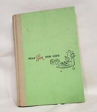 "1958 ""Stay Slim for Life"" Hardcover Cookbook by Ida Jean Kain & Mildred B.Gibson"