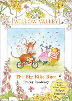 Corderoy, Tracey, The Big Bike Race (Willow Valley), Very Good Book