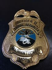 OBSOLETE Vintage MASHANTUCKET TRIBE Foxwoods Casino SECURITY POLICE BADGE