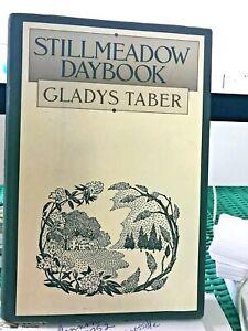 Stillmeadow Daybook by Gladys Taber - Hardcover w dust jacket - 1986 reprint VG