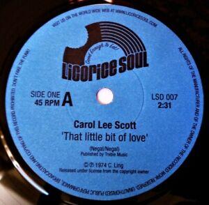 "CAROL LEE SCOTT That Little Bit Of Love VINYL 45 Soul Dancer Emu LTD 7"" Record"
