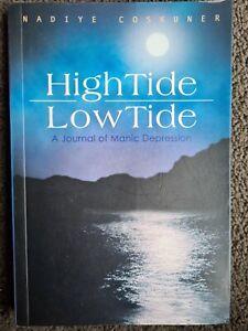 High Tide Low Tide A Journal Of Manic Depression Nadiye Coskuner