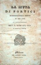 1838 – SCRIBE, LA MUTA DI PORTICI, MELODRAMMA OPERA BALLETTO DANZA TEATRO MILANO
