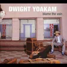 Blame the Vain [Digipak] by Dwight Yoakam (CD, Jun-2005, New West (Record...