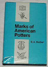 Marks of American Potters by Edwin A. Barber
