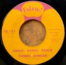 NORTHERN SOUL 45: TOMMY DUNCAN Dance, Dance, Dance/Let's Try It Over Again FALEW