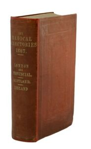 London and Provincial Medical Directory, inclusive of the Medical Directory of..