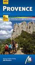 PROVENCE Wandern Michael Müller Wanderführer 12 Reiseführer Südfrankreich NEU