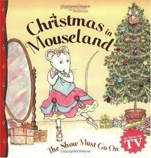 Angelina Ballerina Christmas in Mouseland The Show Must Go On Paperback ShipDeal
