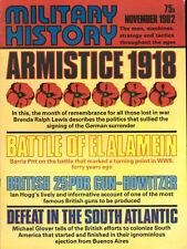WAR MONTHLY MILITARY HISTORY NOV 82 WW2 EL ALAMEIN_ARMISTICE 1918_BRITISH 25-PDR