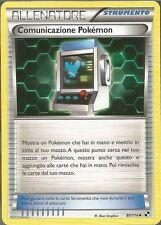 POKEMON - Comunicazione Pokemon - 99/114 - Nero & Bianco - ITALIANO
