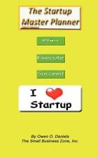 The Startup Master Planner 2013 Edition by Owen Daniels (2012, Paperback)