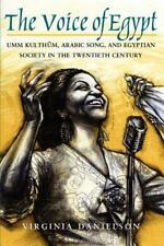 """The Voice of Egypt"" : Umm Kulthum, Arabic Song, and Egyptian Society-ExLibrary"