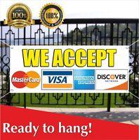 WE ACCEPT Credit Debit Cards Banner Vinyl / Mesh Banner Sign Flag ALL Major