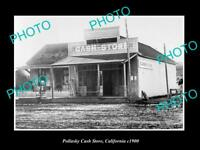 OLD LARGE HISTORIC PHOTO POLLASKY CALIFORNIA, VIEW OF THE CASH STORE c1900