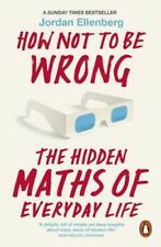 How Not to Be Wrong: The Hidden Maths of Everyday Life | Jordan Ellenberg