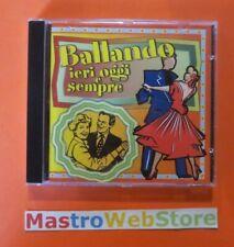 BALLANDO IERI OGGI E SEMPRE - ARTISTI VARI - CD [cd07]