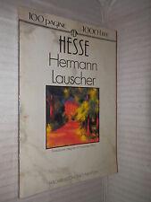 HERMANN LAUSCHER Hermann Hesse Francesca Ricci Newton Tascabili 1993 romanzo di