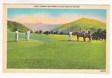 Postcard: Summer Tine Sports in The Land of the Sky - golf, horseback riding